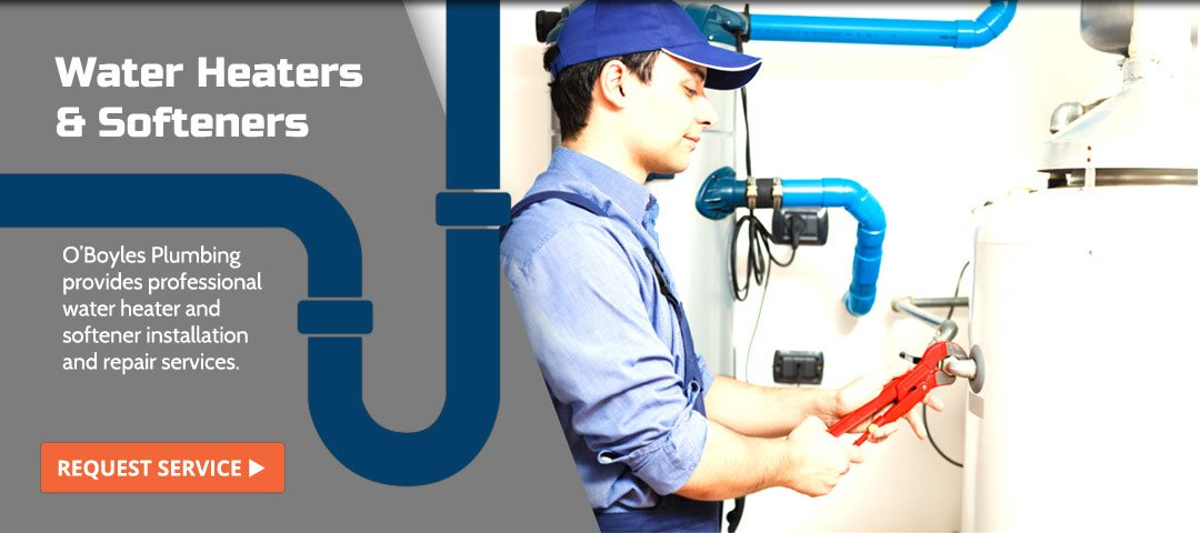 Water Heaters & Softeners, O'Boyle Plumbing provides professional water heater and softener installation and repair